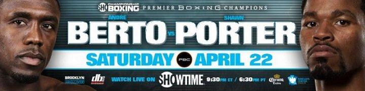Andre Berto Shawn Porter Berto vs. Porter
