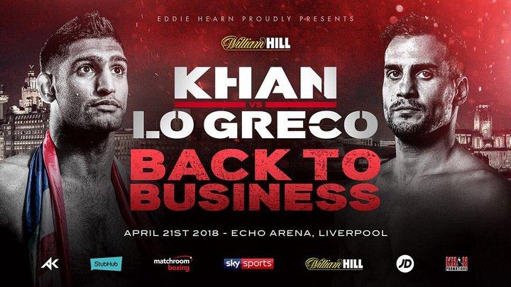 Amir Khan Eddie Hearn Khan vs. Lo Greco Phil Lo Greco