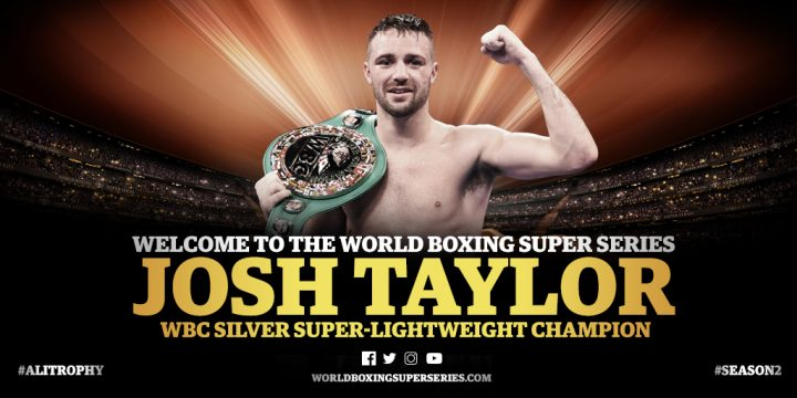 Latest Josh Taylor WBSS World Boxing Super Series