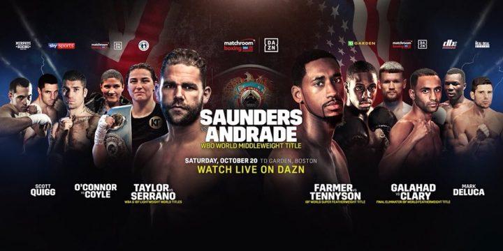 Billy Joe Saunders Demetrius Andrade James Tennyson Saunders vs. Andrade Tevin Farmer