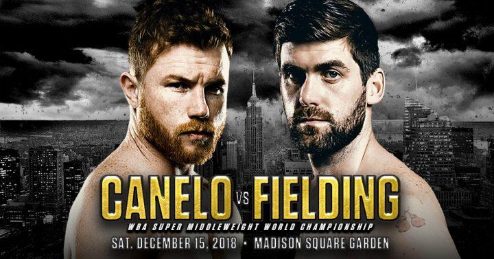 Canelo Alvarez Canelo vs. Fielding DAZN Golden Boy Promotions