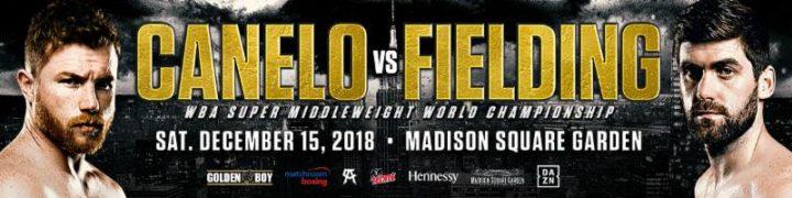 - Latest Saul Alvarez Canelo vs. Fielding Rocky Fielding