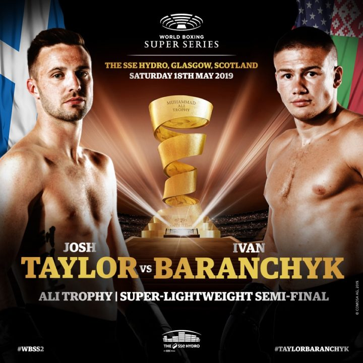 Taylor vs Baranchyk WBSS Semi-Final set for Glasgow, 18 May » Boxing