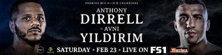 - Latest Anthony Dirrell Avni Yildirim Dirrell vs. Yildirim