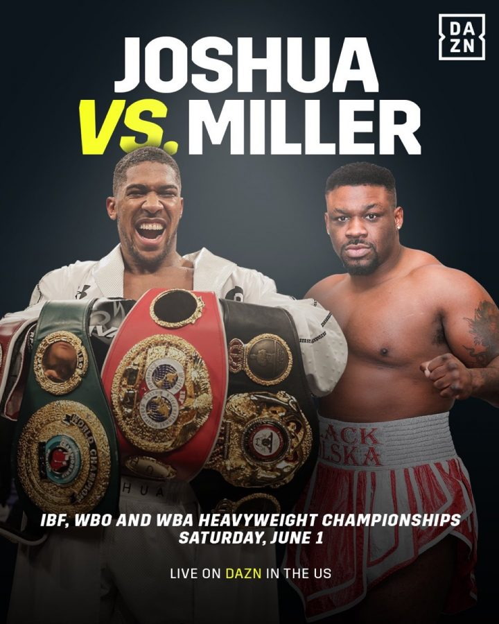 "Anthony Joshua Eddie Hearn Jarrell ""Big Baby"" Miller Joshua vs. Miller Matchroom Boxing"