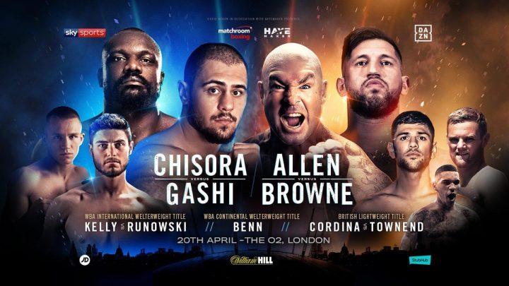 "Derek Chisora Chisora vs. Gashi David Allen Josh Kelly LUCAS ""BIG DADDY"" BROWNE Przemyslaw Runowski Senad Gashi"
