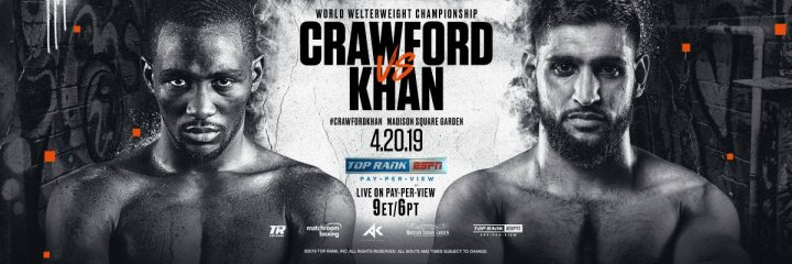 - Latest Amir Khan Terence Crawford Crawford vs. Khan ESPN PPV top rank