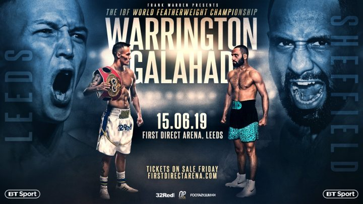 - Latest Josh Warrington Kid Galahad Warrington vs. Galahad