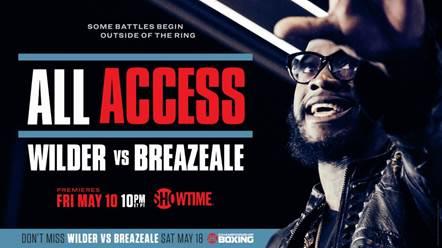 Deontay Wilder Dominic Breazeale SHOWTIME ALL ACCESS Wilder vs. Breazeale