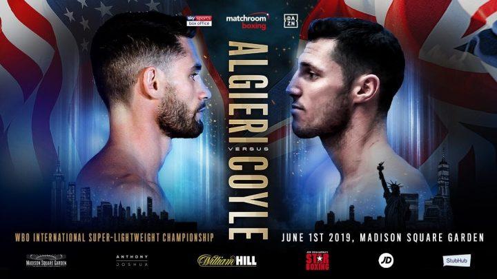 - Latest Algieri vs. Coyle Chris Algieri DAZN Matchroom Boxing Tommy Coyle