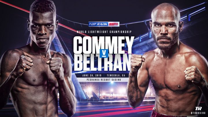 - Latest Commey vs. Beltran Ray Beltran Richard Commey
