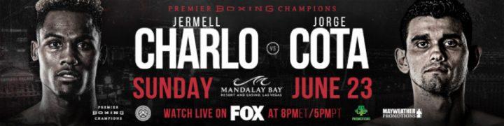 - Latest Charlo vs. Cota Chris Colbert Jermell Charlo Jorge Cota