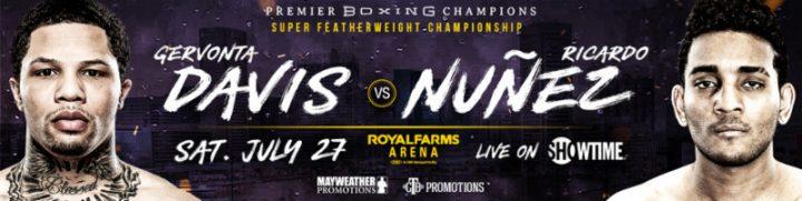 - Latest Gervonta Davis Davis vs. Nunez Showtime World Championship Boxing