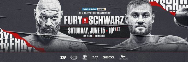 - Latest Tyson Fury ESPN Fury vs Schwarz Tom Schwarz Top Rank Boxing