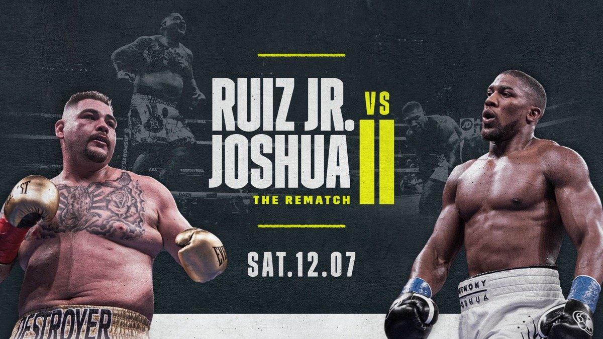 Anthony Joshua Andy Ruiz DAZN Joshua vs Ruiz Saudi Arabia