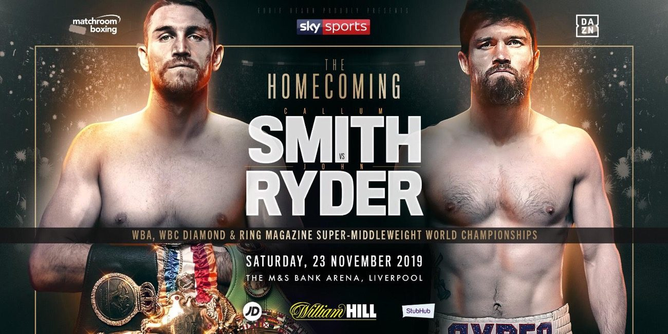 - Latest Callum Smith John Ryder Smith vs. Ryder