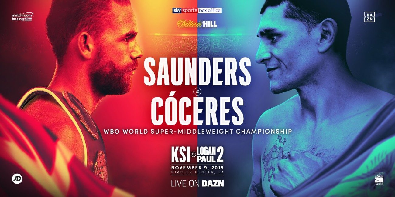 - Latest Billy Joe Saunders DAZN KSI Logan Paul Saunders vs. Coceres