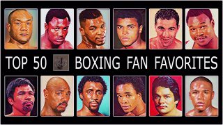VIDEO: Top 50 All Time Boxing Favorites